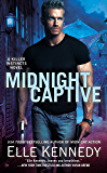 Midnight Captive (A Killer Instincts Novel Book 6)