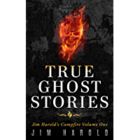 True Ghost Stories: Jim Harold's Campfire 1