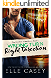 Wrong Turn, Right Direction (The Bourbon Street Boys Book 4)