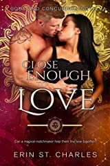 Close Enough to Love (Perdition Lovers: AJ and Jasmine Book 1) Kindle Edition