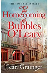 The Homecoming of Bubbles O'Leary: The Tour Series - Book 4 Kindle Edition