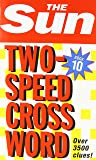 The Sun Two-Speed Crossword Book 10: Bk. 10