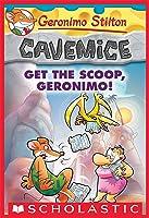 Get The Scoop Geronimo! (Geronimo Stilton