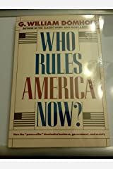 Who Rules America Now?: A View for the 80's Paperback