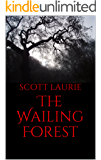 The Wailing Forest