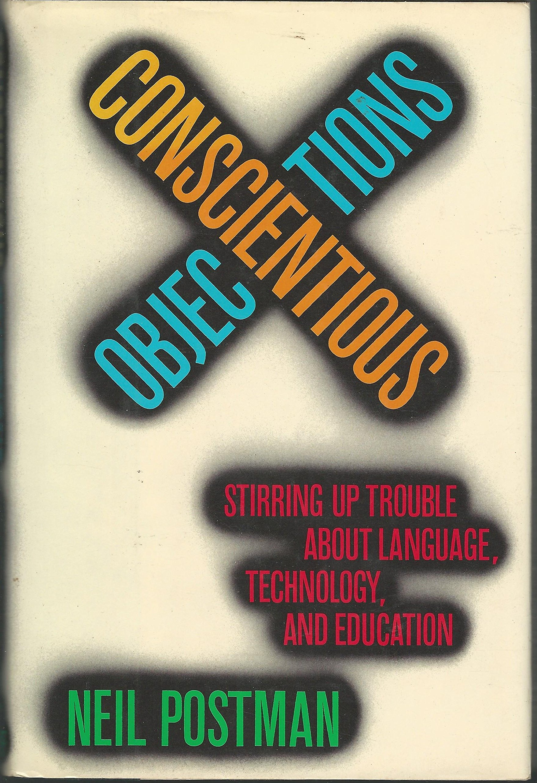 Stirring Up Trouble About Language Technology and Education Conscientious Objections