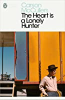 The Heart Is A Lonely Hunter (Penguin Modern