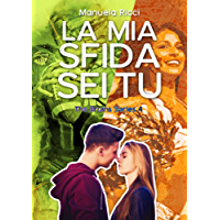 La Mia Sfida Sei Tu (The Bruins Series Vol.4): Romance Sport Young Adult