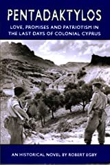 Pentadaktylos: Love, Promises and Patriotism in the Last Days of Colonial Cyprus Kindle Edition