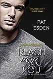 Reach for You (Dark Heart Book 3)