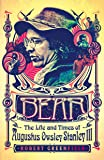 Bear: The Life and Times of Augustus Owsley Stanley III