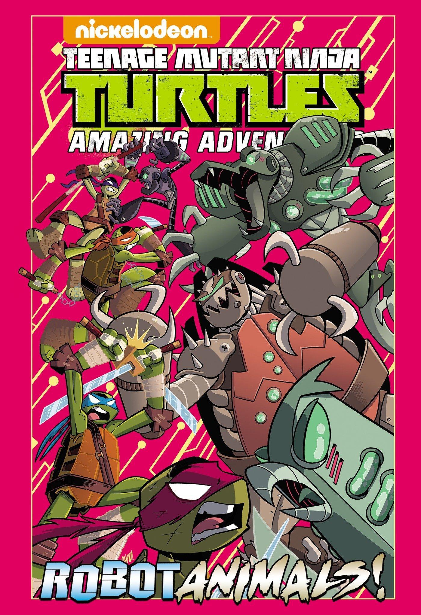 Teenage Mutant Ninja Turtles Amazing Adventures: Robotanimals! (TMNT Adventures)