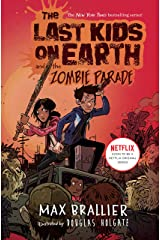 The Last Kids on Earth and the Zombie Parade Kindle Edition