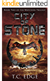 City of Stone: The Watchers Trilogy (The Watchers Series Book 2)