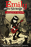 Emily and the Strangers Volume 1: The Battle of the Bands (Emily the Strange)