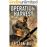 Operation: Harvest (A Military Techno-Thriller): Operation: Harvest Book One (Operation Harvest 1)