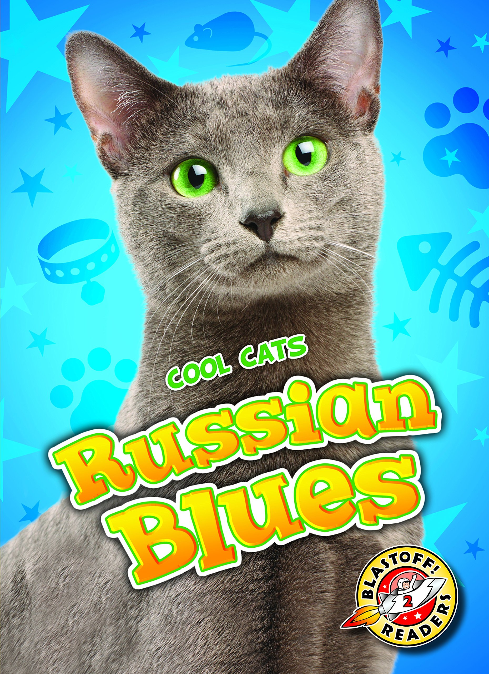 Read Online Russian Blues (Blastoff Readers. Level 2) ebook