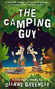 The Camping Guy: One Act Script Version