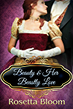 Beauty and Her Beastly Love (Passion-Filled Fairy Tales Book 2)