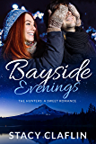 Bayside Evenings: A Sweet Romance (The Hunters Book 7)