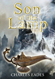Son of the Lamp (Chronicles of the Lamp Book 1)