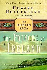 The Princes of Ireland: The Dublin Saga Kindle Edition