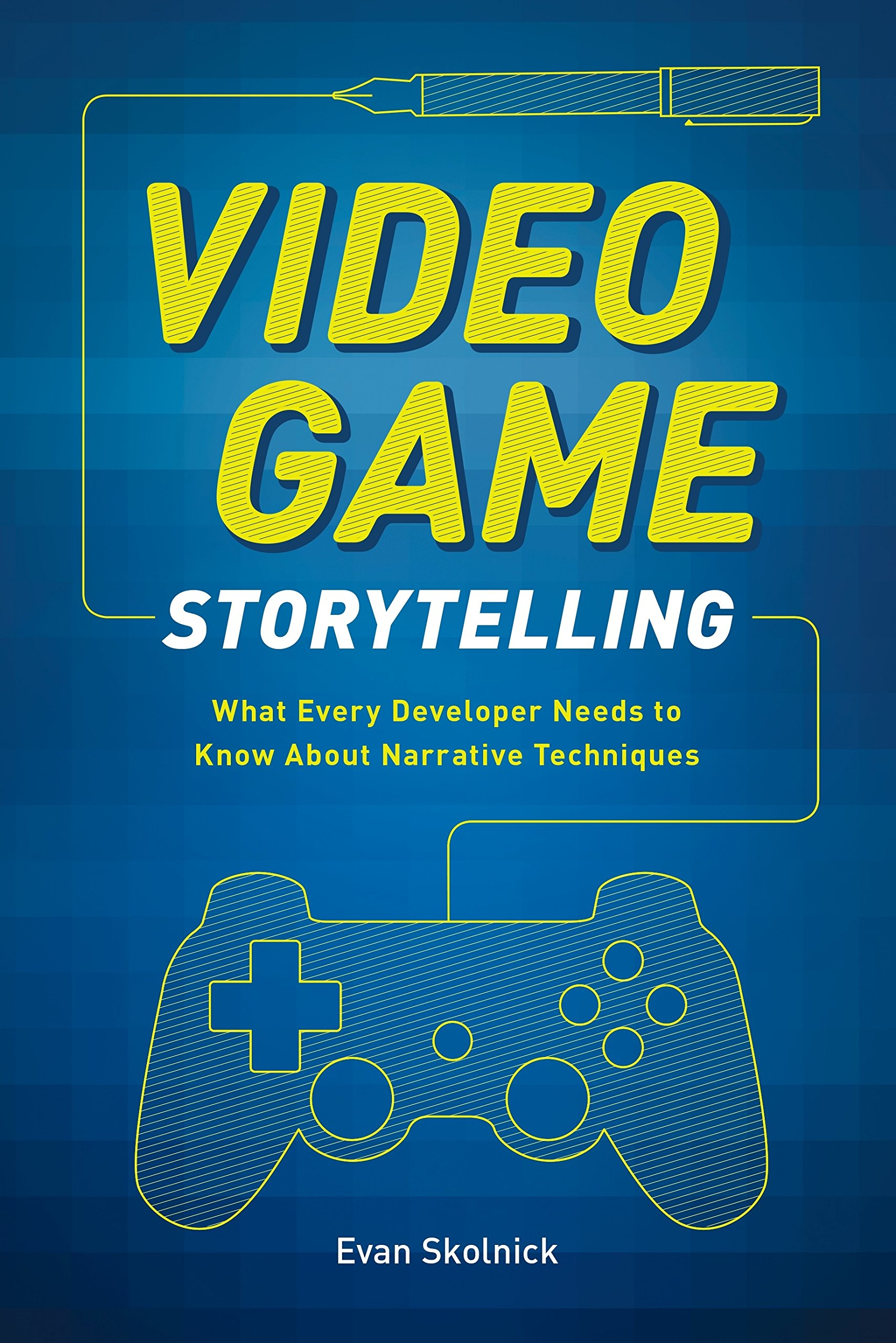 Video Game Storytelling Developer Techniques product image