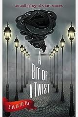 A Bit of a Twist Kindle Edition