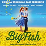 Big Fish (Original Broadway Cast Recording)