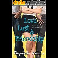 Love, Lust & Friendship