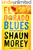 El Dorado Blues (An Atticus Fish Novel Book 2)