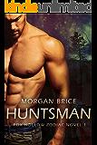 Huntsman: Fox Hollow Zodiac Novel 1