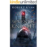 The Seventh Knight (The Kingshield Series Book 1)