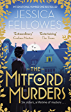 The Mitford Murders: Nancy Mitford and the murder of Florence Nightgale Shore (The Mitford Murders Series Book 1) (English Edition)
