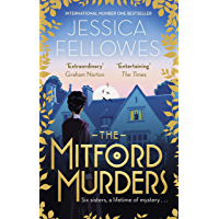 The Mitford Murders: Nancy Mitford and the murder of Florence Nightgale Shore (The Mitford Murders Series Book 1)
