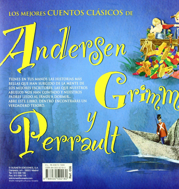 Los mejores cuentos clasicos de Andersen, Grimm y Perrault/ The Best Classic  Tales of Andersen, Grimm and Perrault (Spanish Edition): Charles Perrault,  ...