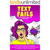 Text fails : a big collection of funny status and text fails 2020