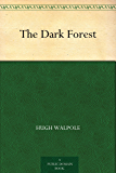 The Dark Forest (English Edition)