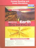 PRENTICE HALL SCIENCE EXPLORER EARTH SCIENCE GUIDED READING AND STUDY WORKBOOK 2005