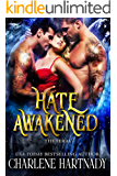 Hate Awakened (The Feral Book 3)