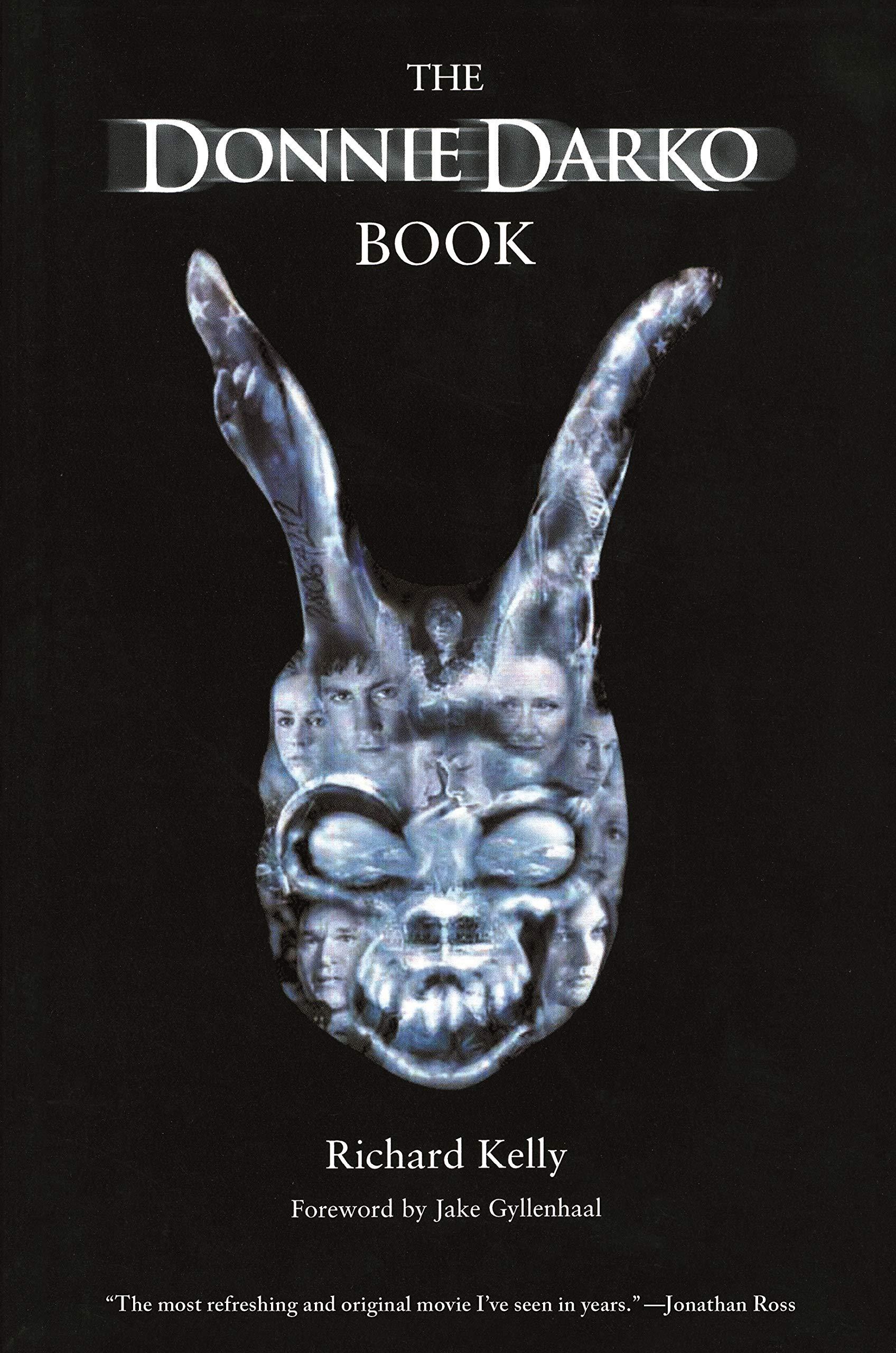 The Donnie Darko Book: Introduction by Jake Gyllenhaal : Kelly, Richard:  Amazon.de: Books