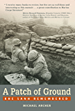 A Patch of Ground: Khe Sanh