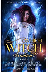 Which Witch Is Which? (The Witches of Port Townsend Book 1) Kindle Edition