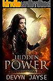 Hidden Power: An Urban Fantasy Story (Must Love Dragons Book 2)