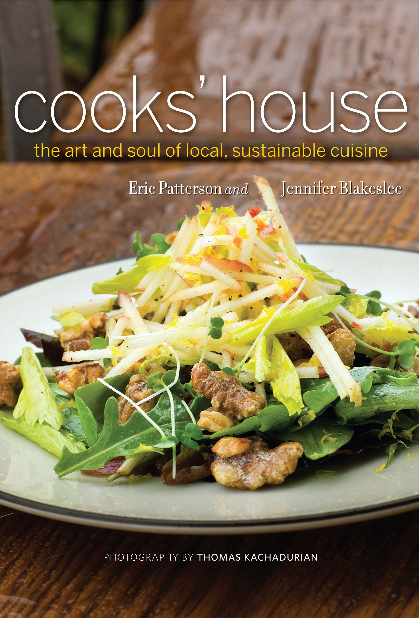Read Online Cooks' House: the art and soul of local, sustainable cuisine pdf