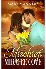 Mischief in Miracle Cove Kindle Edition