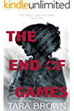 The End of Games (The Single Lady Spy Series Book 2)