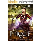 The Petticoat Pirate (Immortal Pirates Book 1)