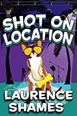 Shot on Location (Key West Capers Book 9) Kindle Edition