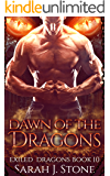 Dawn of the Dragons (Exiled Dragons Book 10)